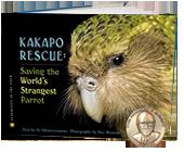 Kakapo Rescue: Saving the Worlds Strangest Parrot